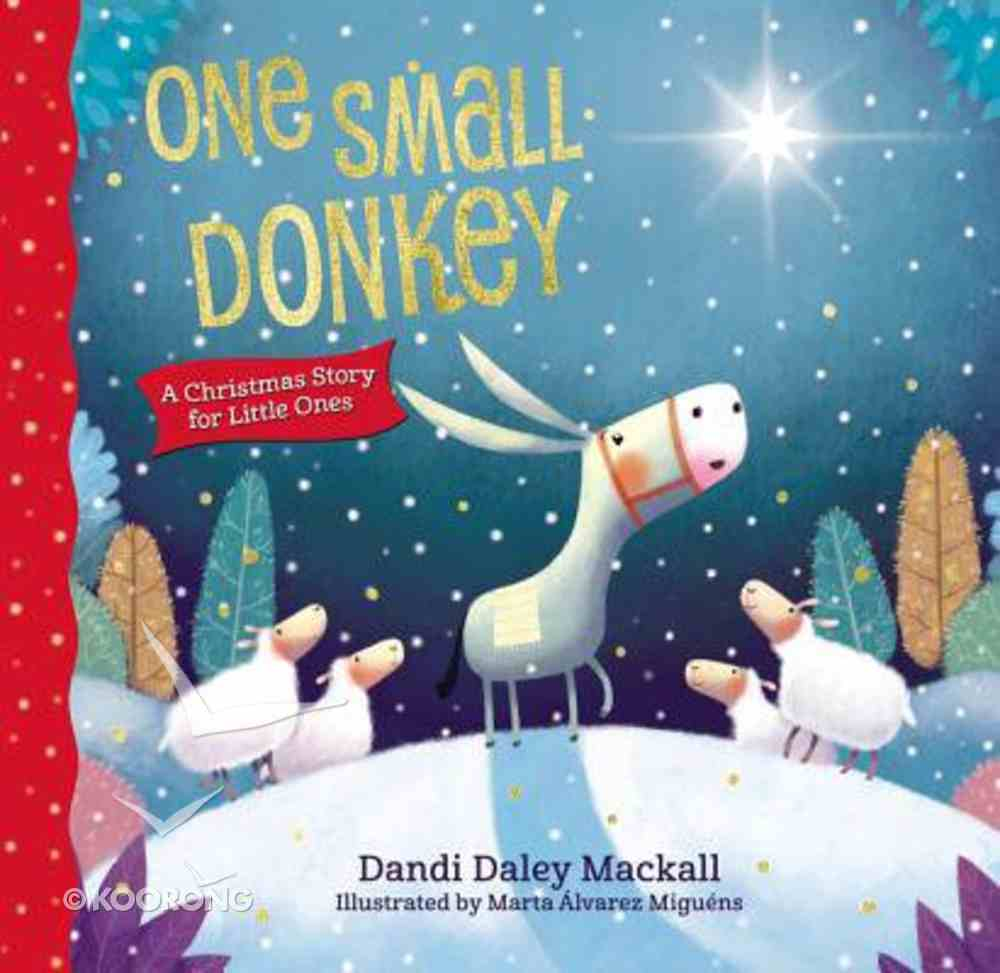 One Small Donkey For Little Ones Board Book