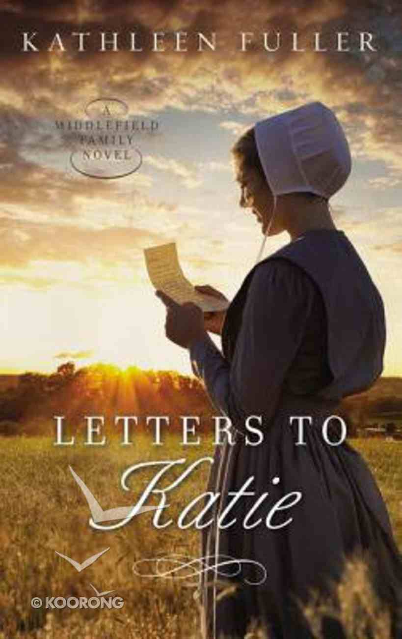 Letters to Katie (#03 in Middlefield Family Series) Mass Market