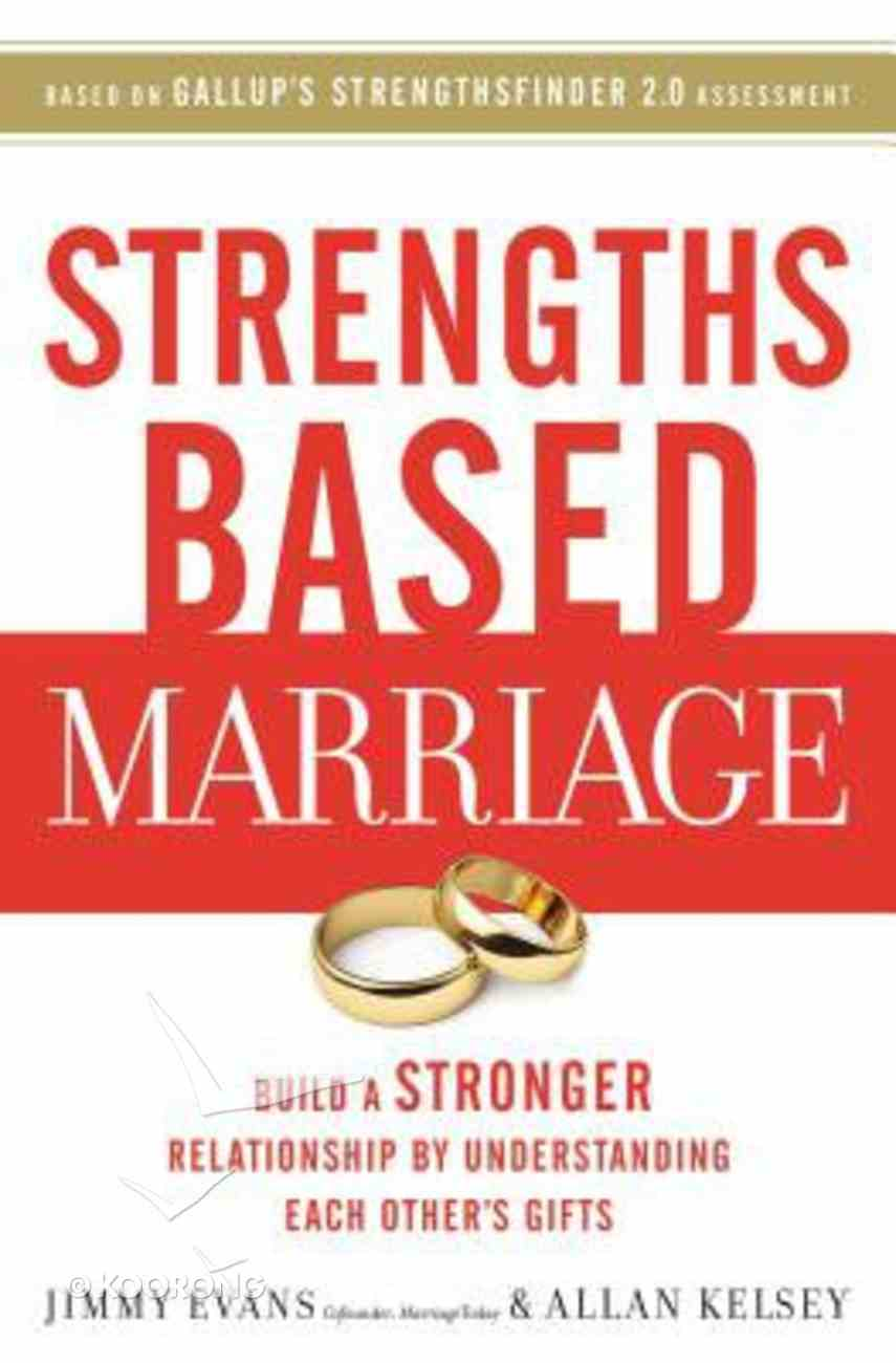 Strengths Based Marriage Paperback
