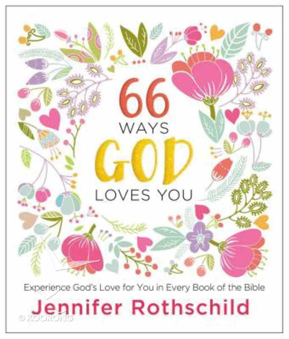 66 Ways God Loves You Hardback