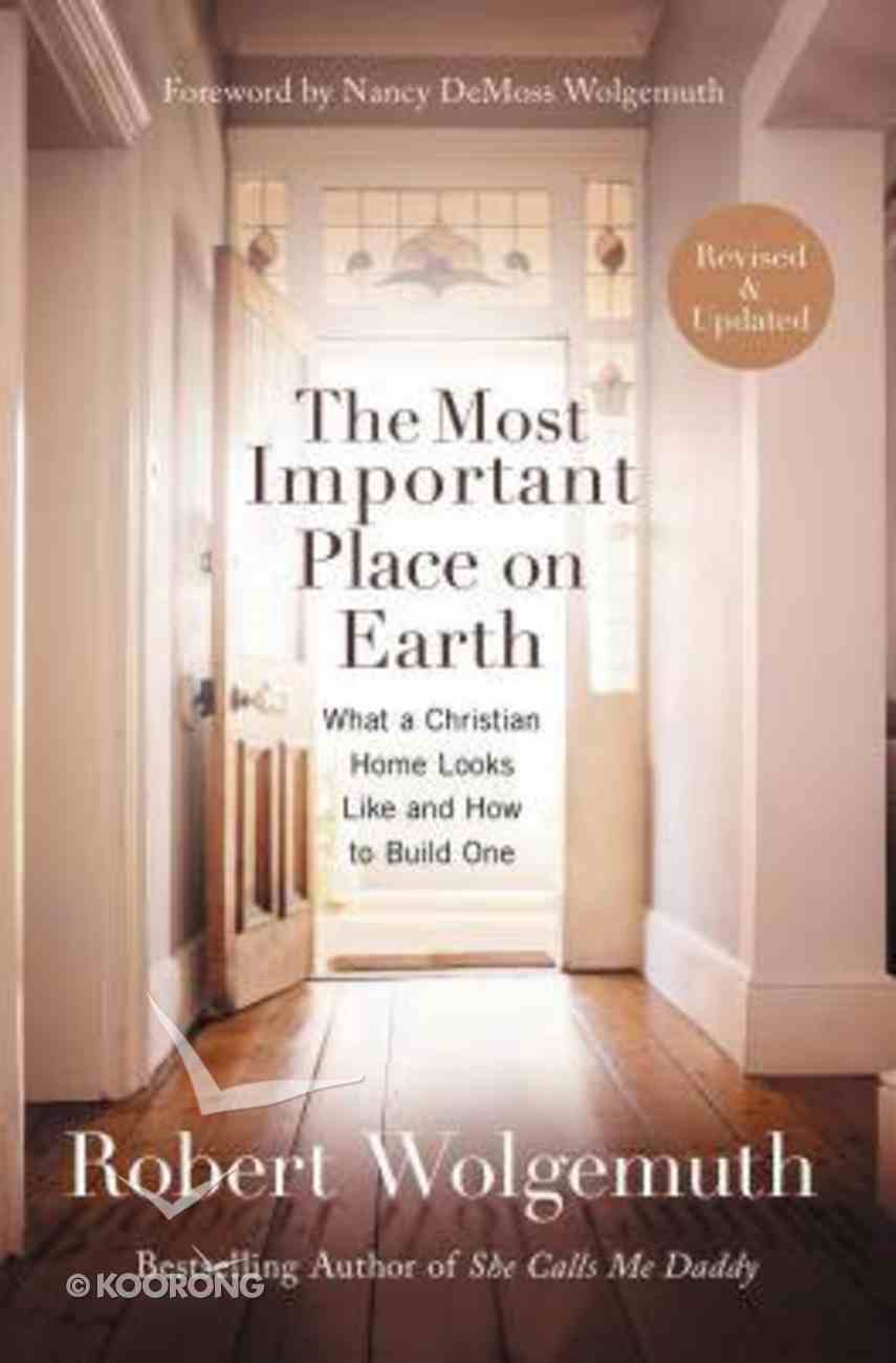 The Most Important Place on Earth Paperback