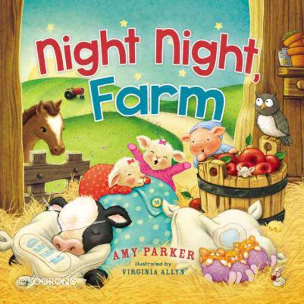 Night Night, Farm (Night, Night Series) Board Book