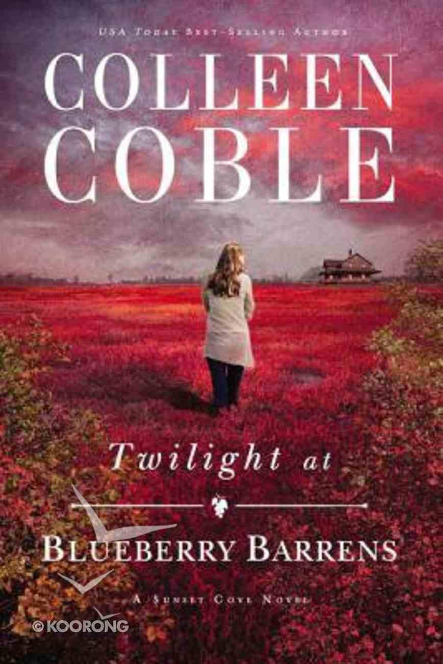 Twilight At Blueberry Barrens Hardback