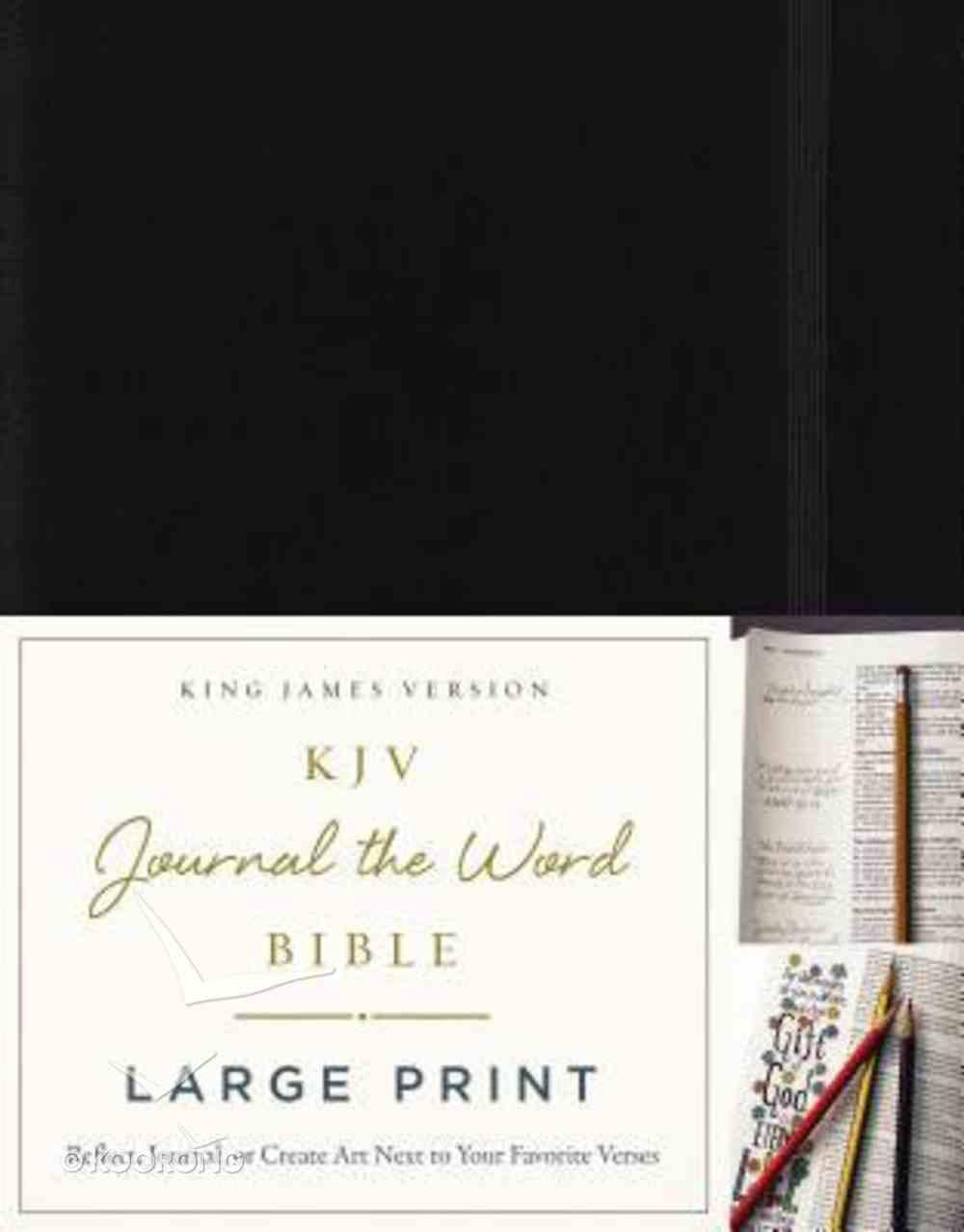 KJV Journal the Word Bible Large Print Black (Red Letter Edition) Hardback