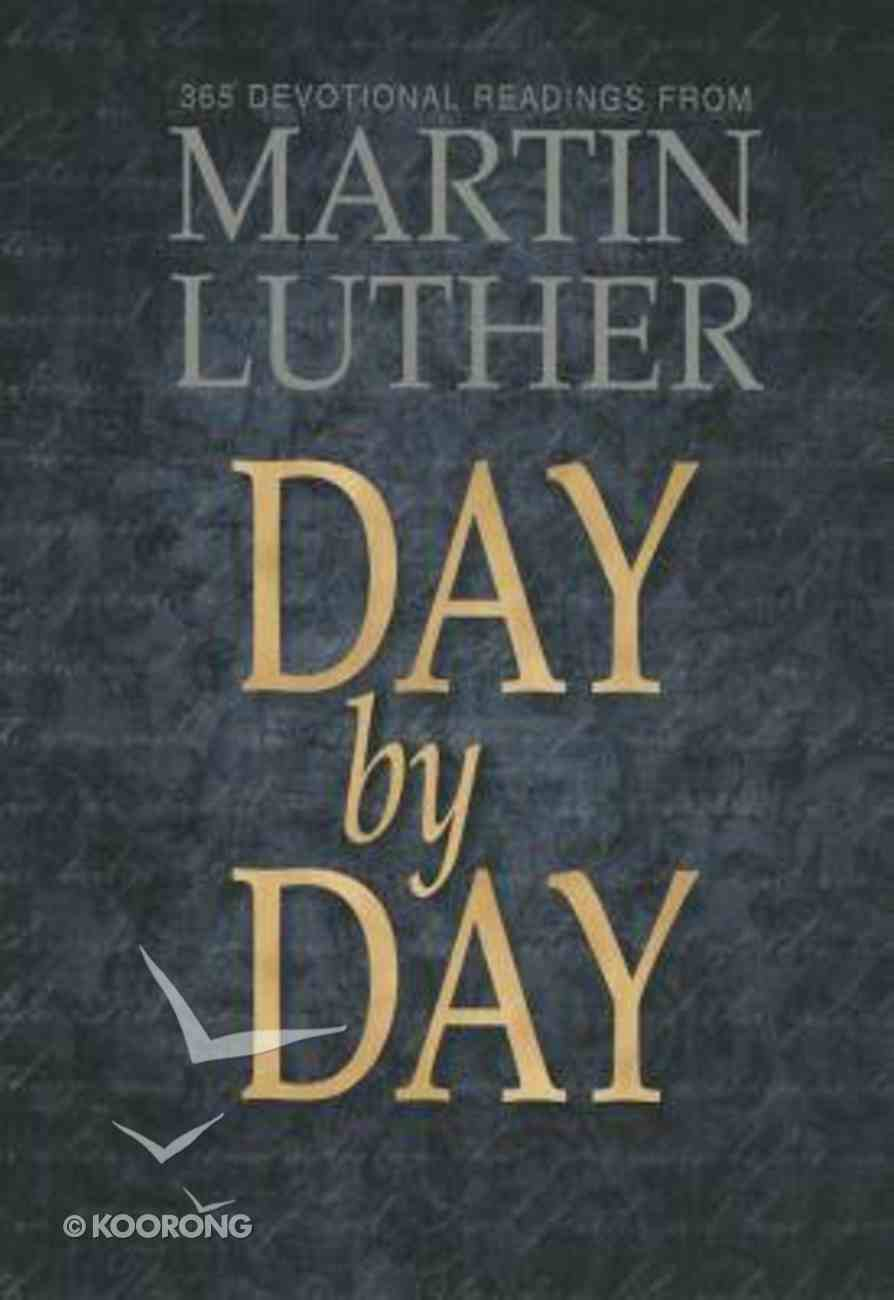 Day By Day With Martin Luther Paperback
