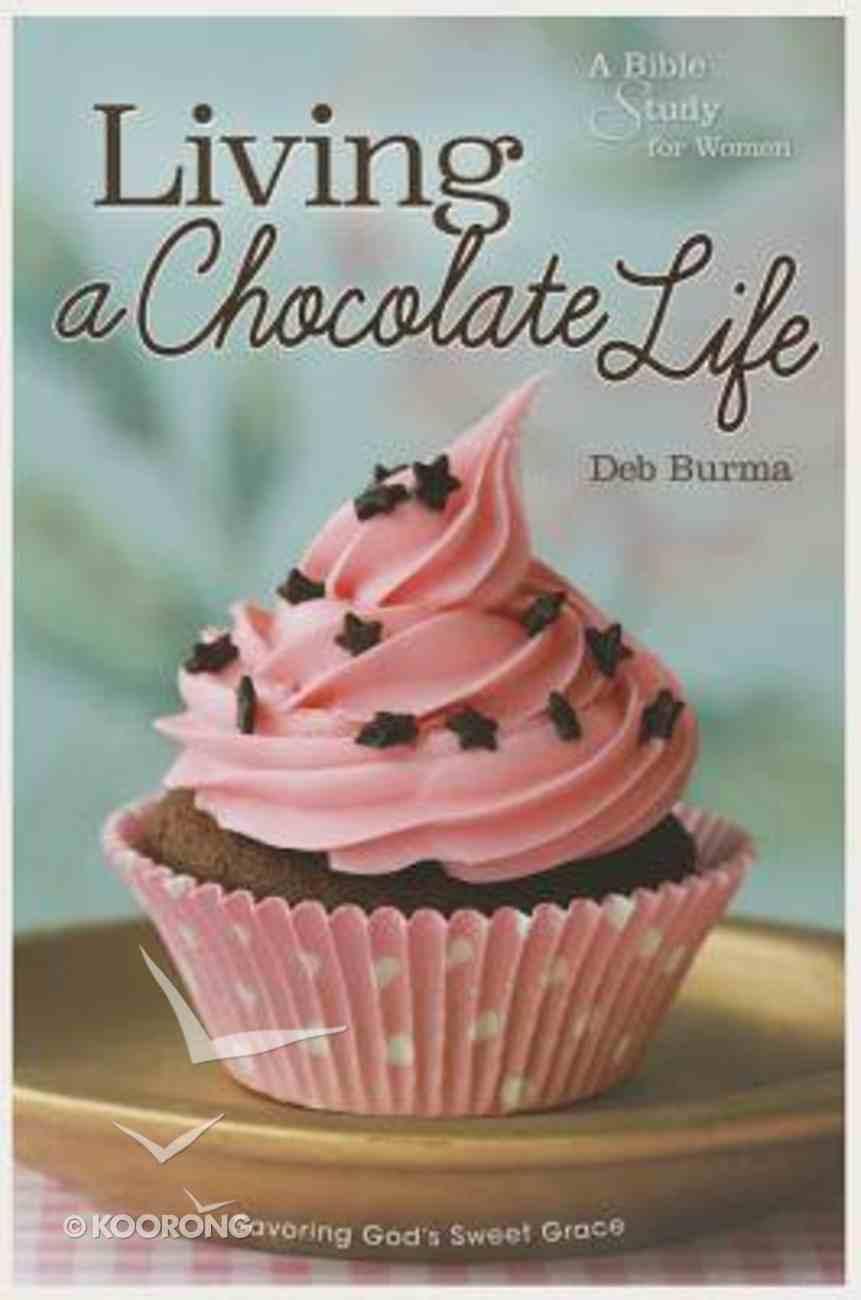 Living a Chocolate Life Paperback
