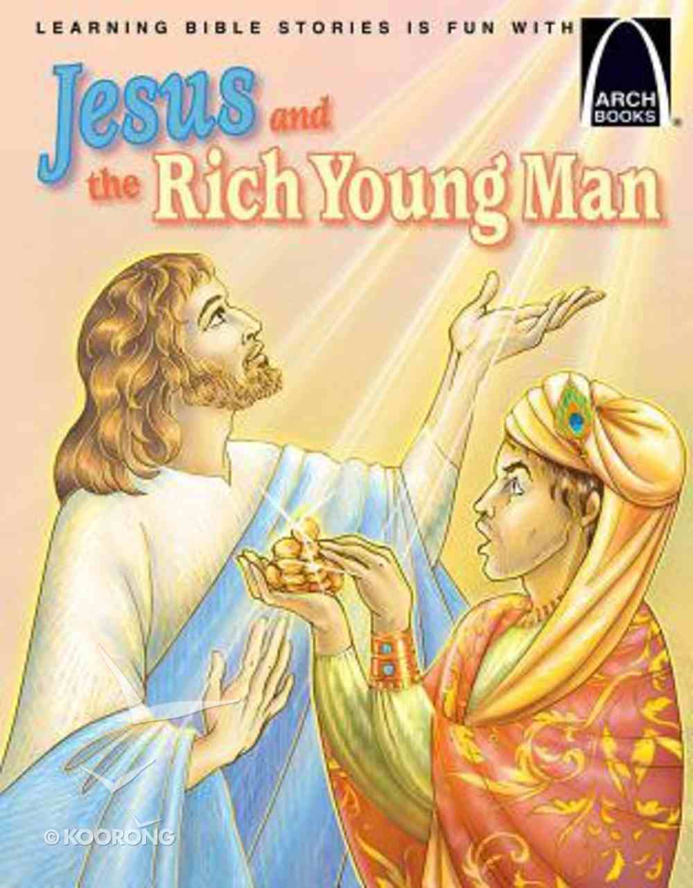 Jesus and the Rich Young Man (Arch Books Series) Paperback
