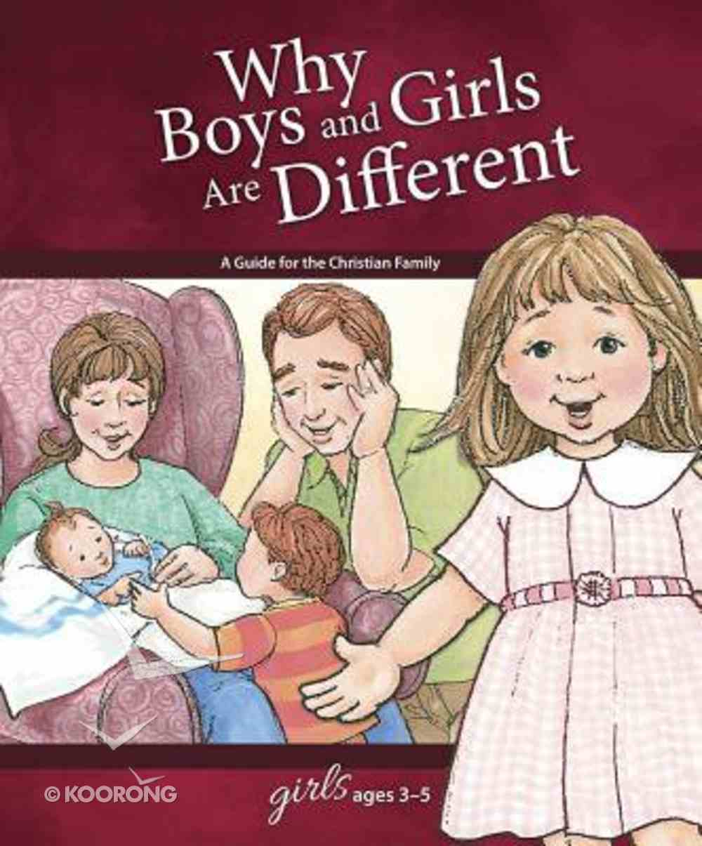 Why Boys and Girls Are Different (Girls 3-5) (Learning About Sex Series) Hardback