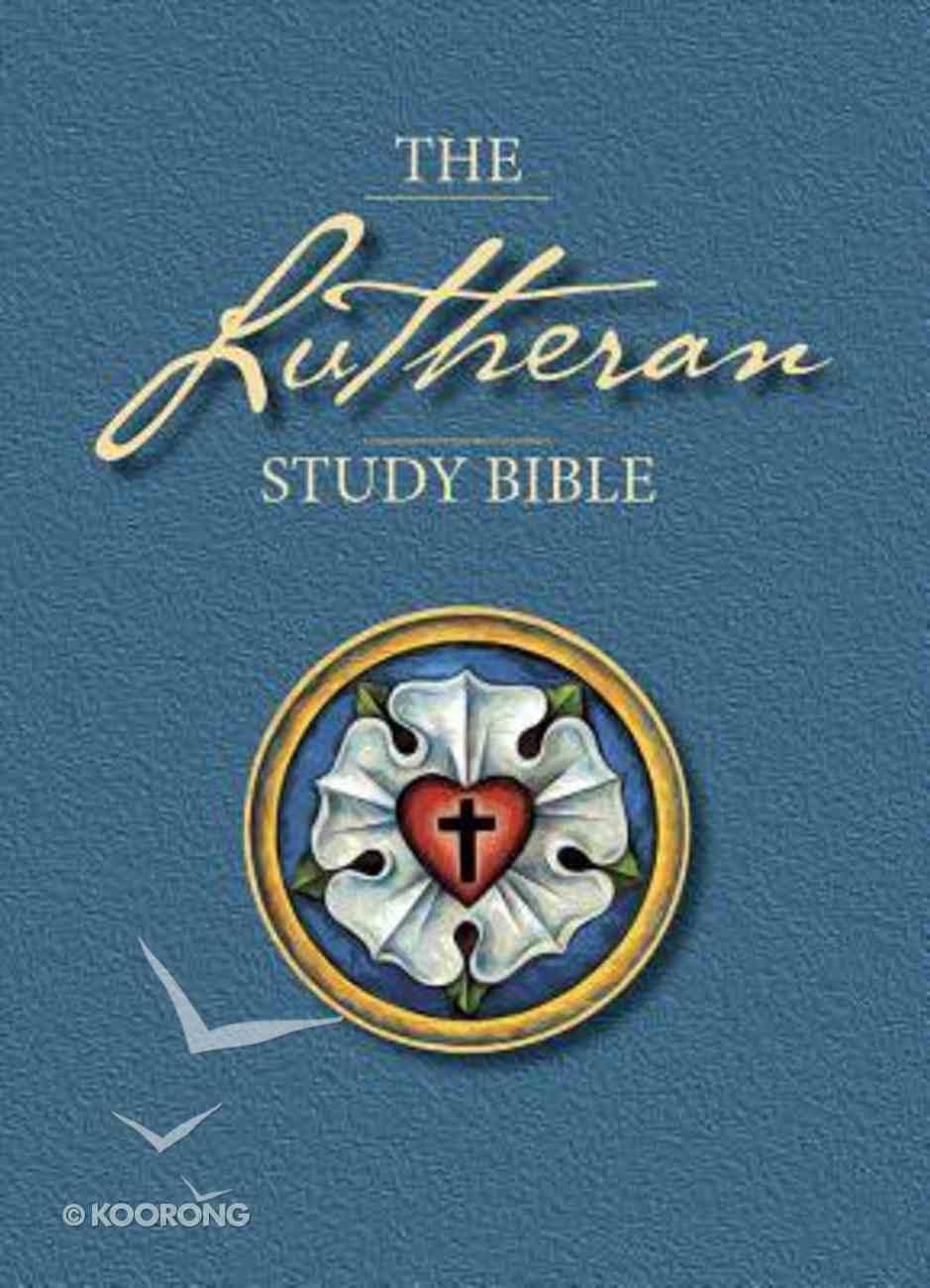 The Lutheran Study Bible Paperback