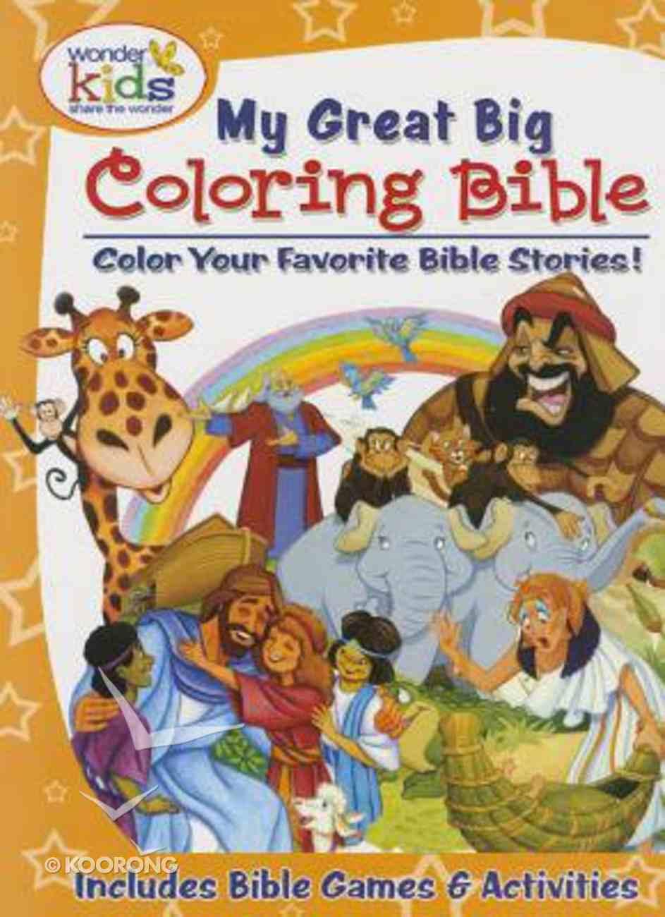Wonder Kids: My Great Big Coloring Bible Paperback