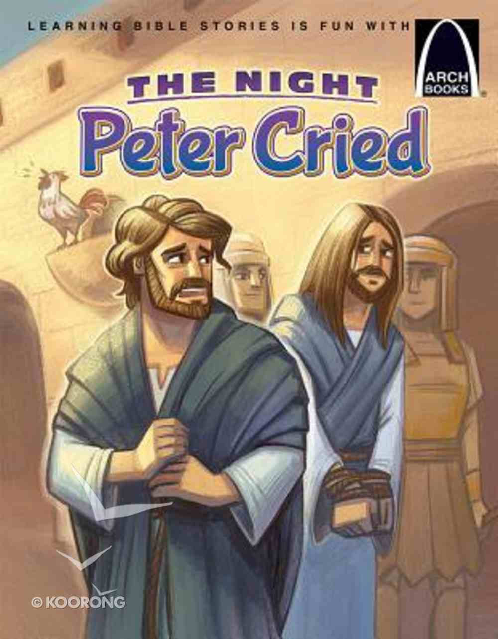 The Night Peter Cried (Arch Books Series) Paperback