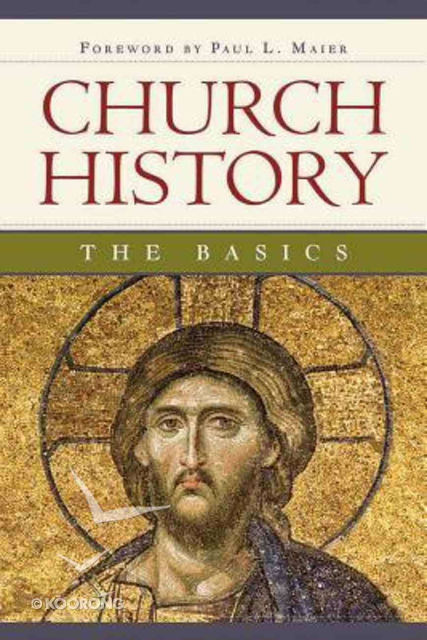 Church History: The Basics Paperback