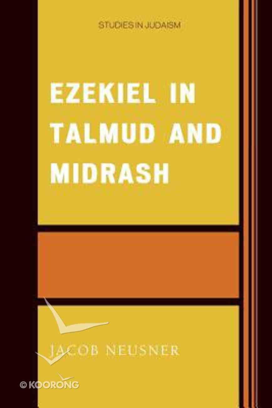 Ezekiel in Talmud and Midrash Paperback
