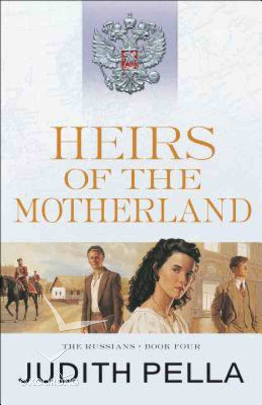 Heirs of the Motherland (#04 in Russians Series) Paperback