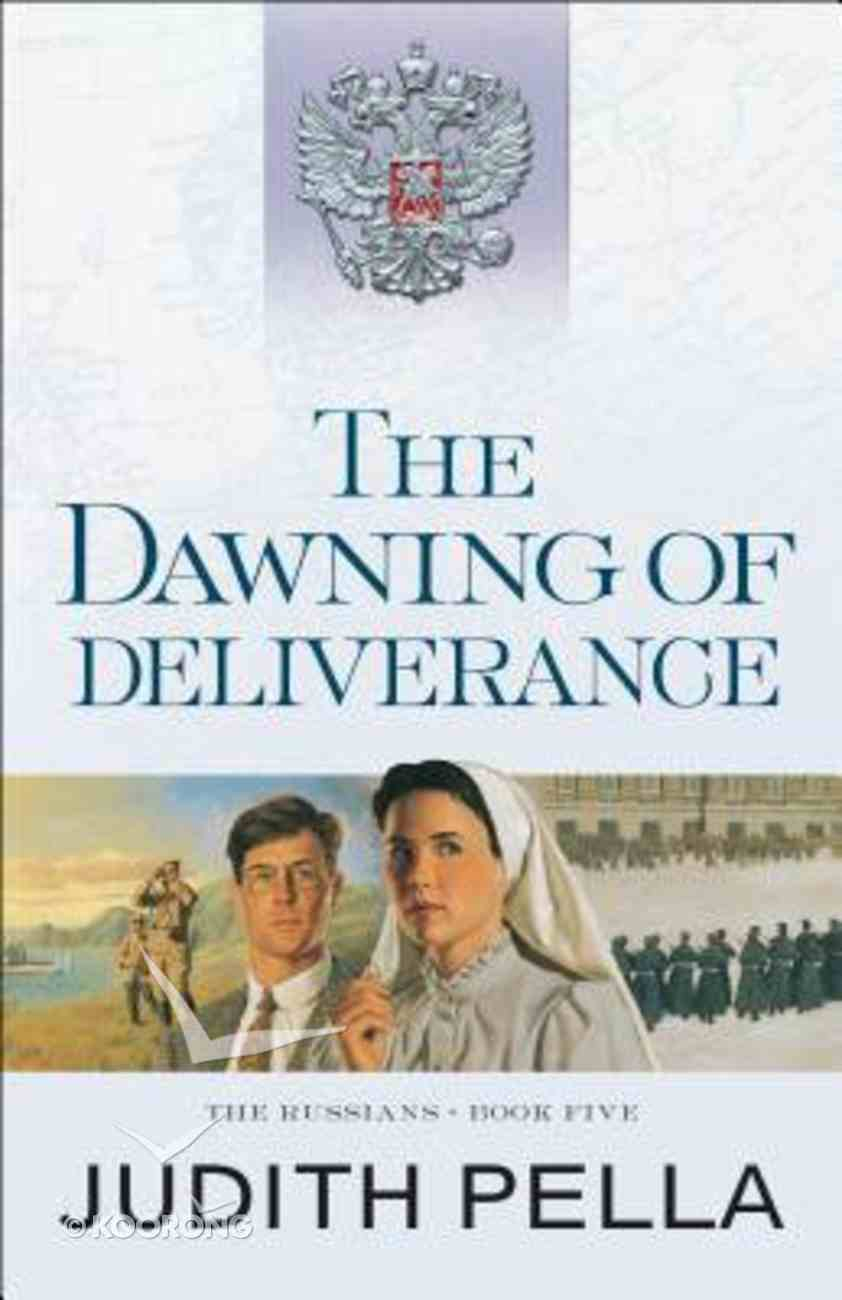 The Dawning of Deliverance (#05 in Russians Series) Paperback