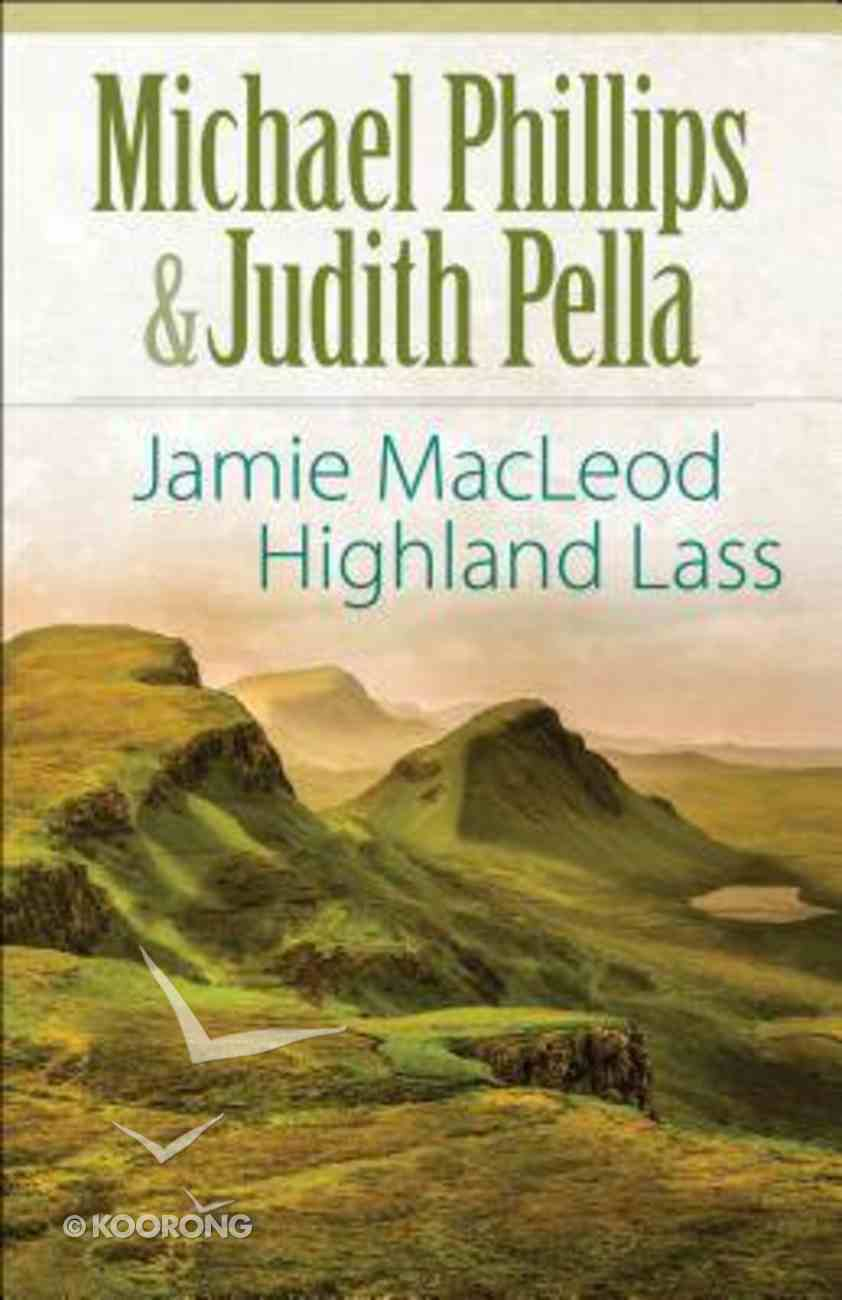Jamie Macleod - Highland Lass (The Highland Collection Series) Paperback