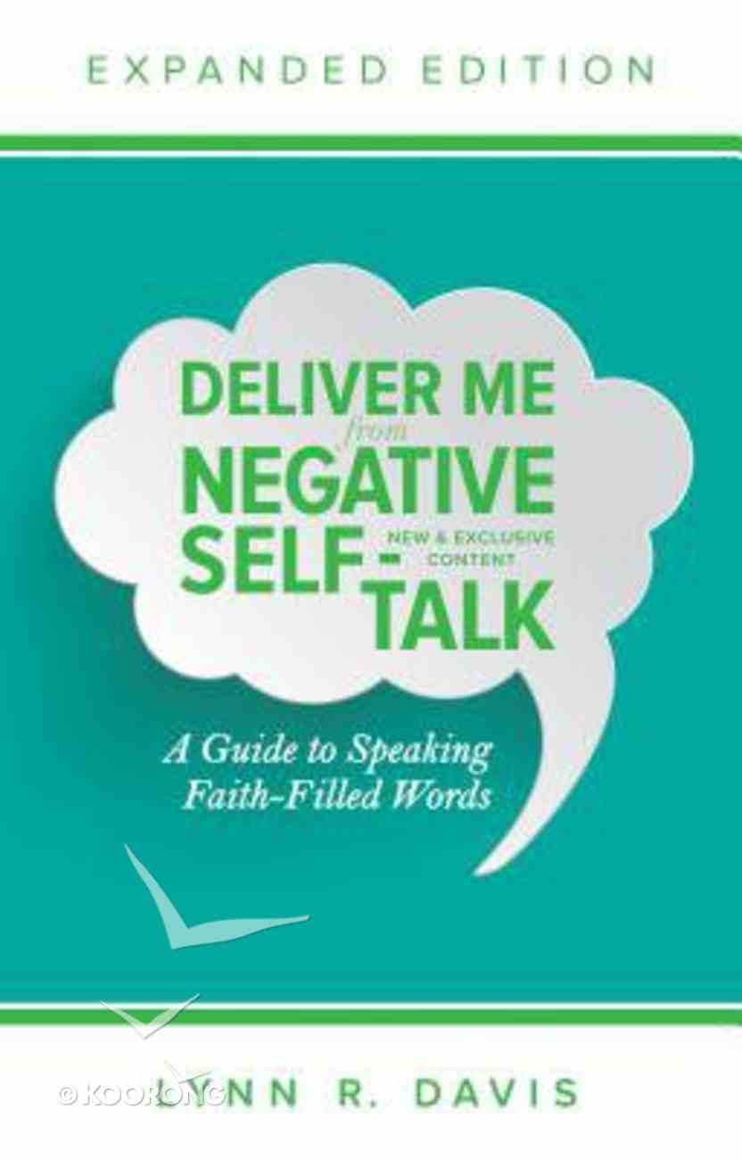 Deliver Me From Negative Self-Talk (Expanded Edition) Paperback