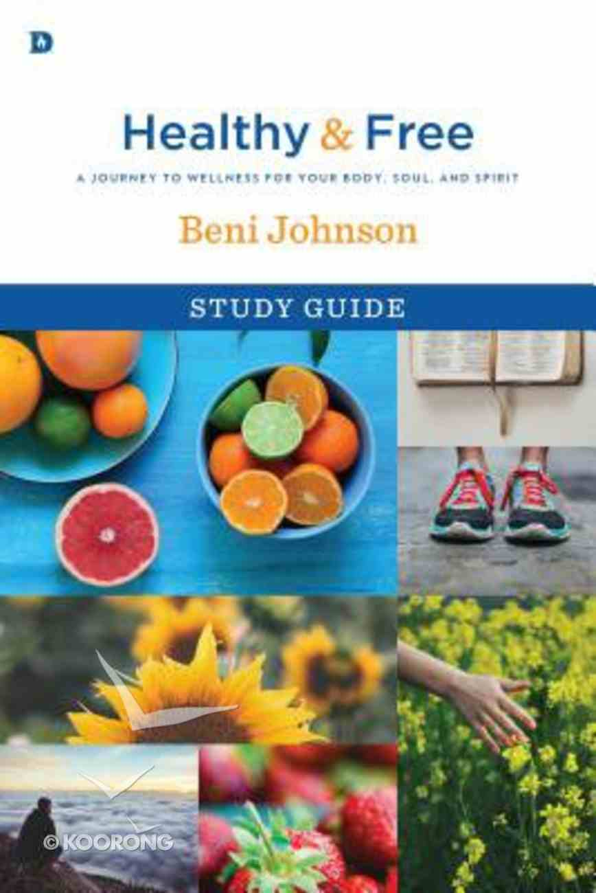 Healthy and Free (Study Guide) Paperback