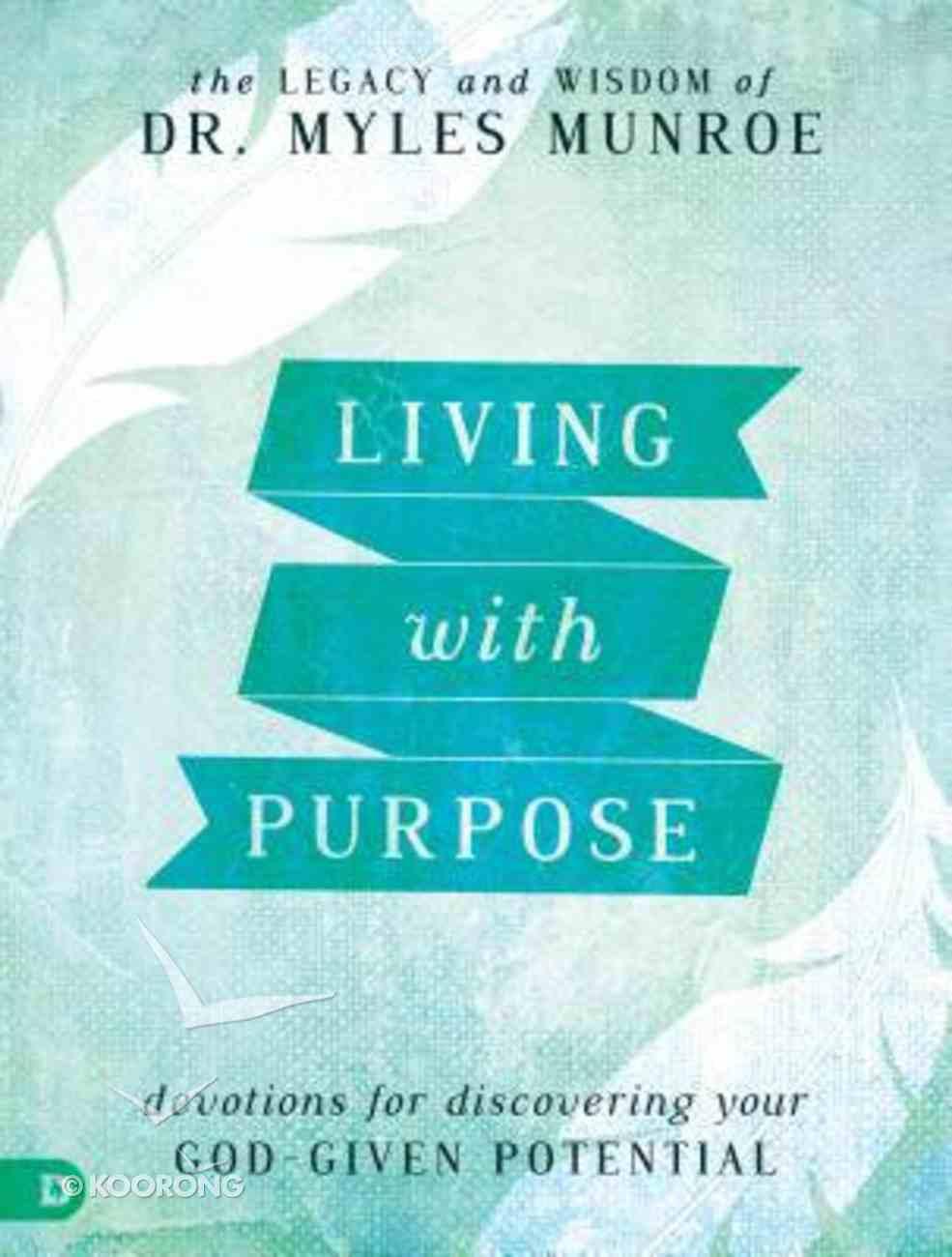Living With Purpose Hardback
