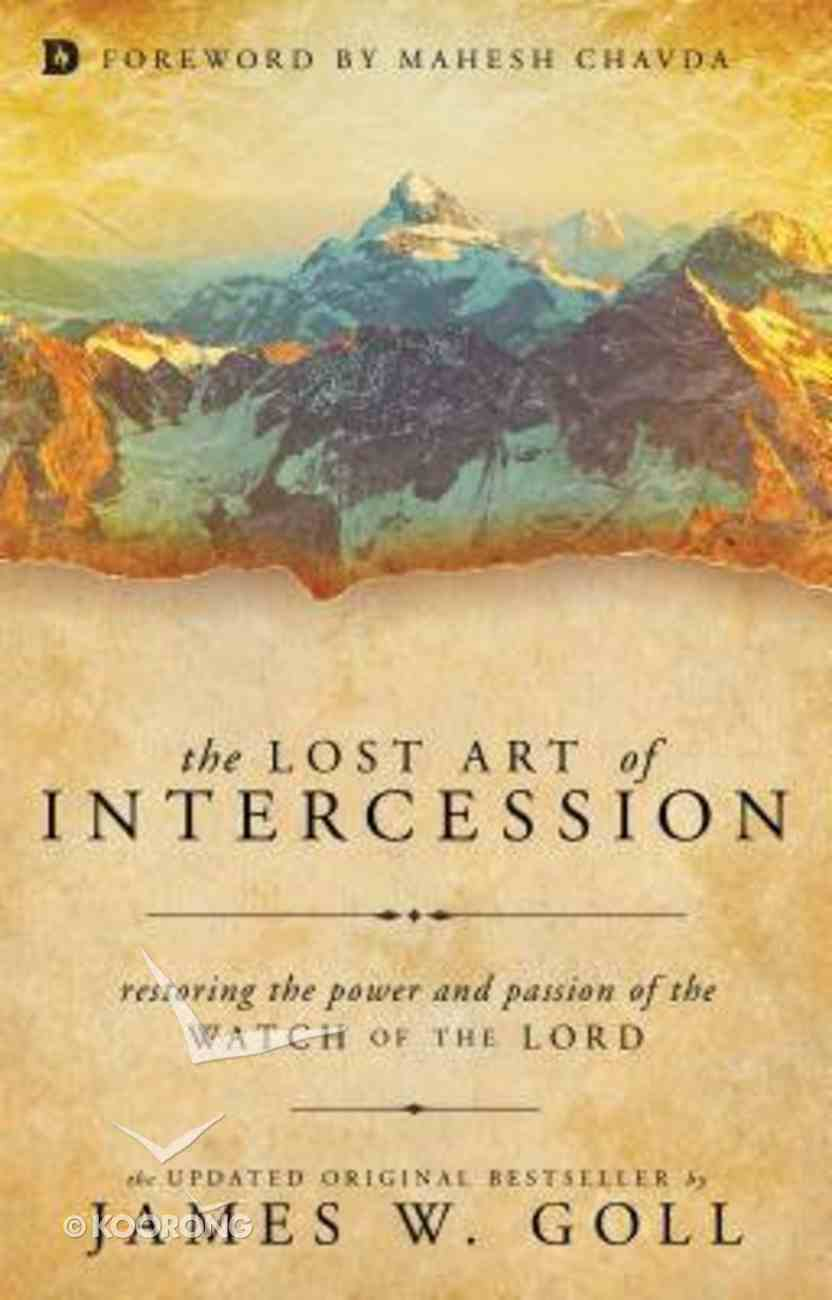The Lost Art of Intercession Paperback