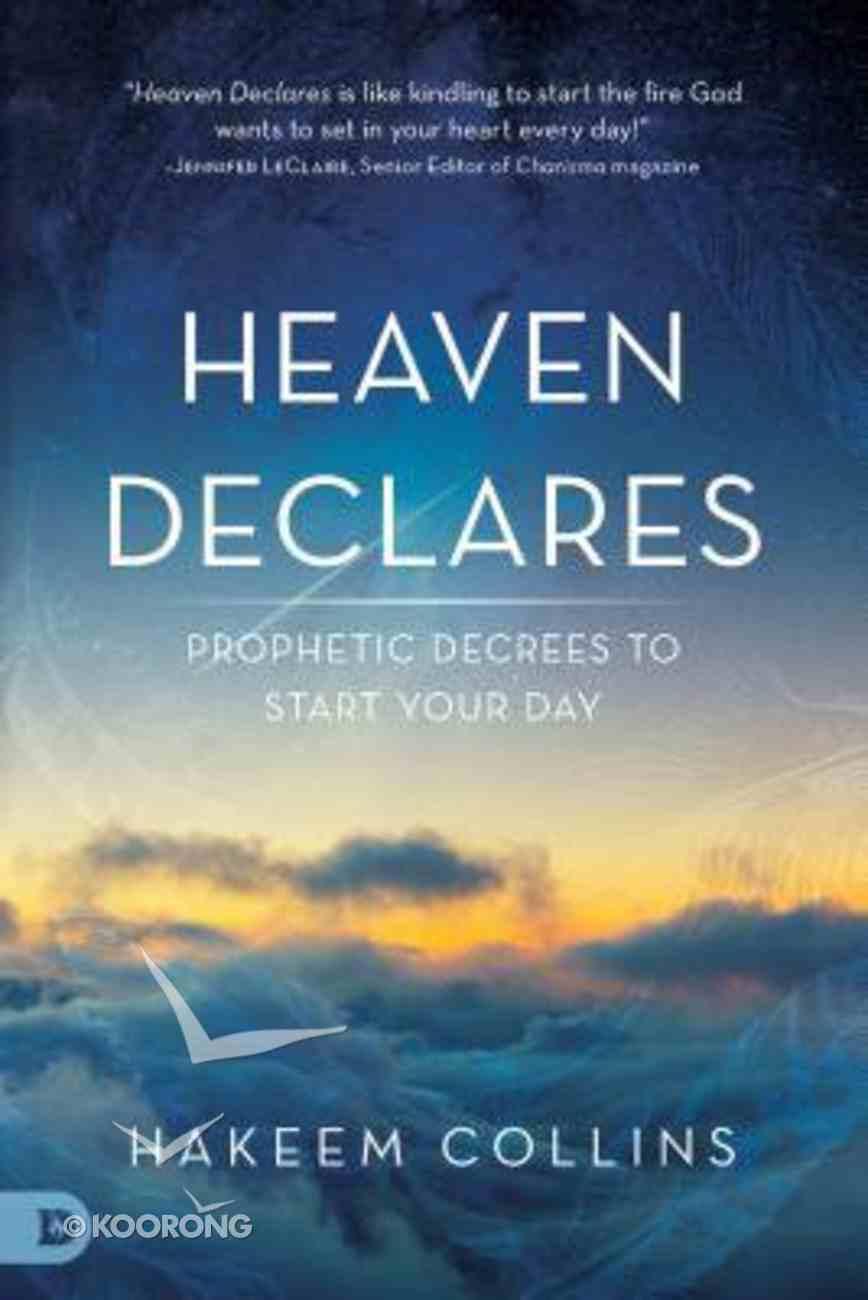 Heaven Declares Paperback