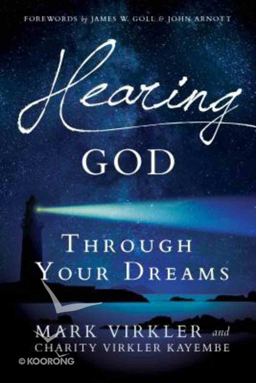 Hearing God Through Your Dreams Paperback