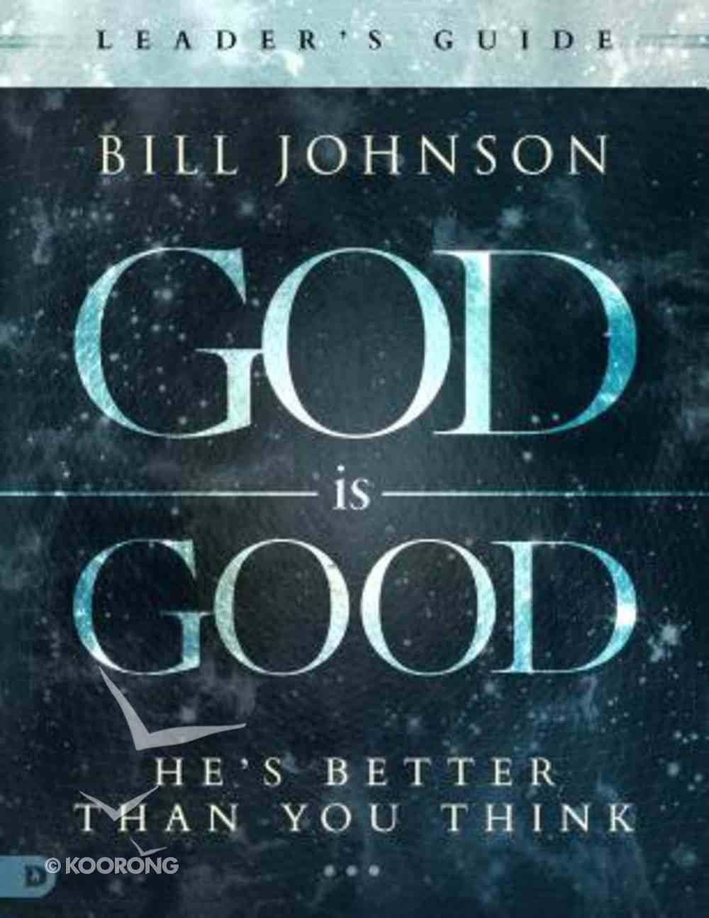 God is Good (Leader's Guide) Paperback