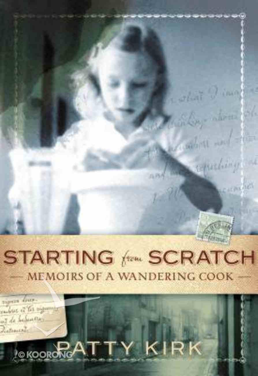 Starting From Scratch Hardback