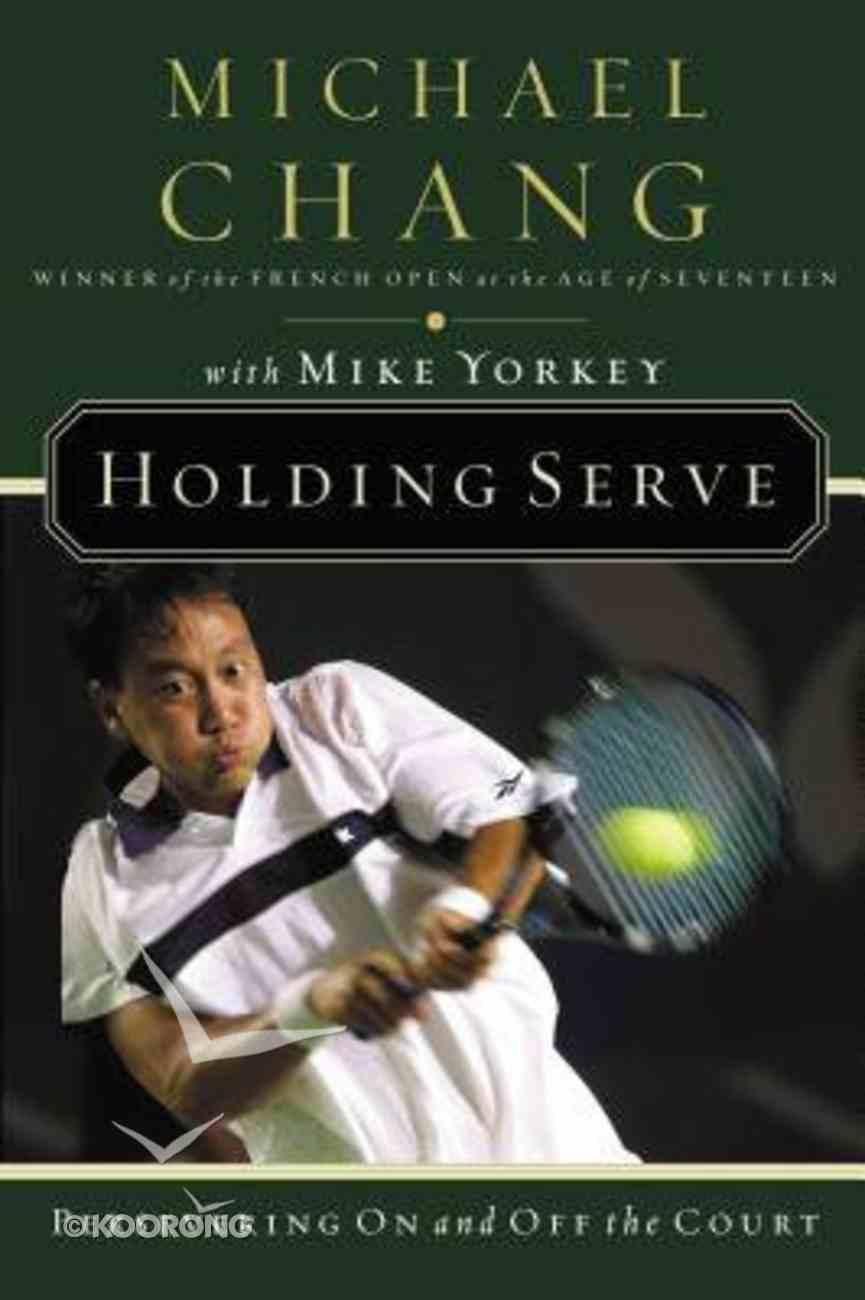 Holding Serve Paperback