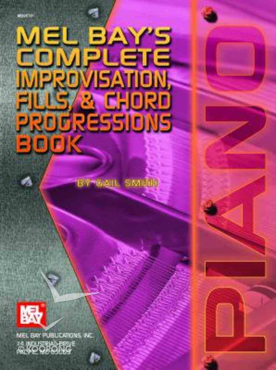 Mel Bay's Complete Improvisation, Fills, & Chord Progrssions Book Paperback