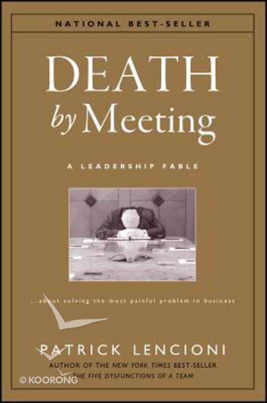 Death By Meeting Hardback