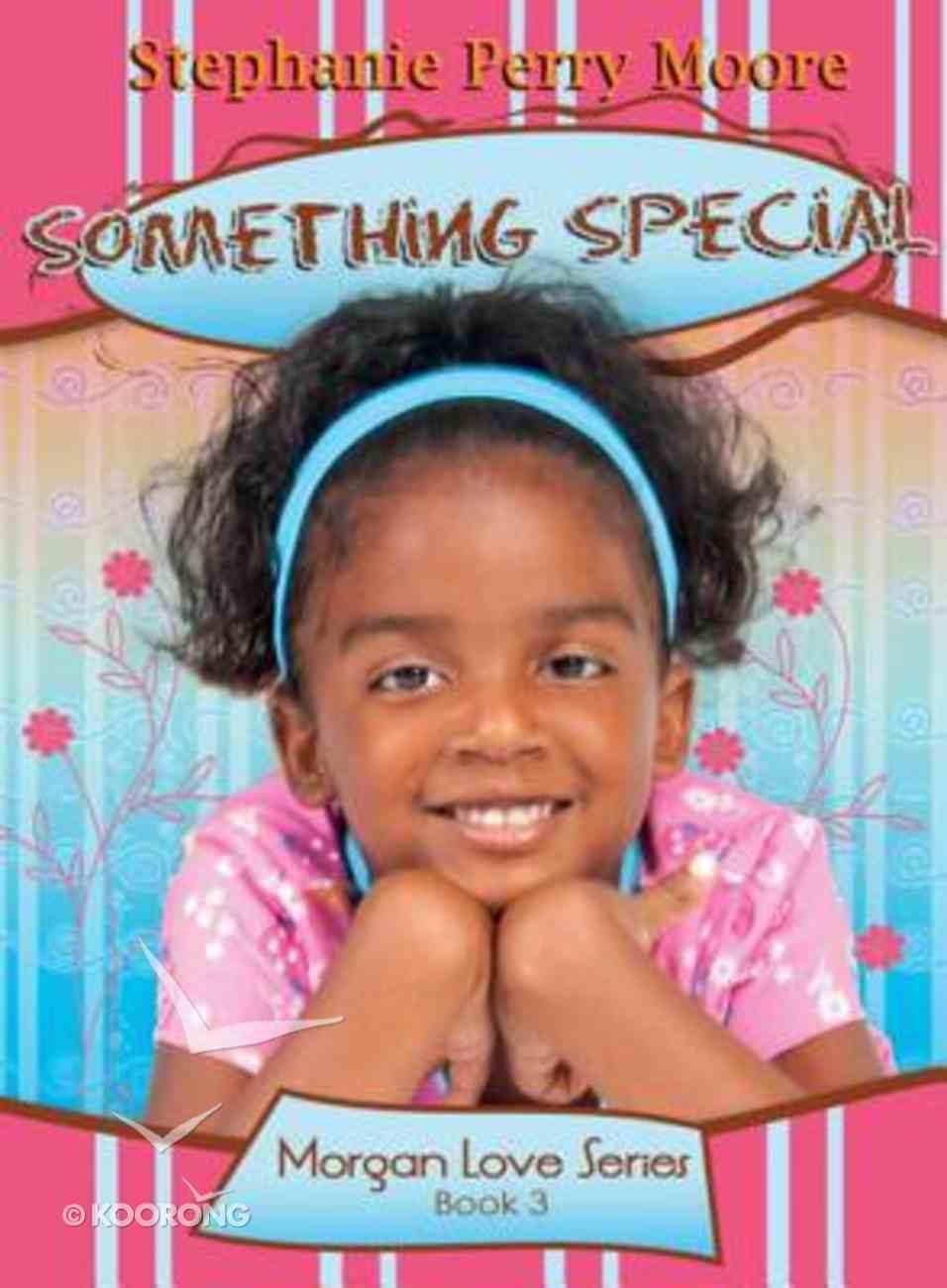 Something Special (#03 in Morgan Love Series) eBook