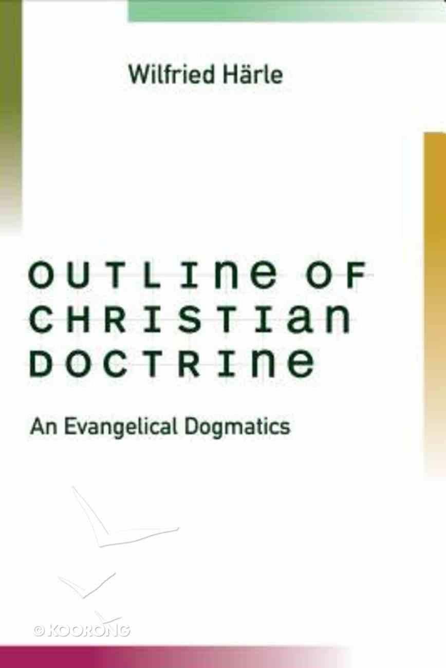 Outline of Christian Doctrine Paperback
