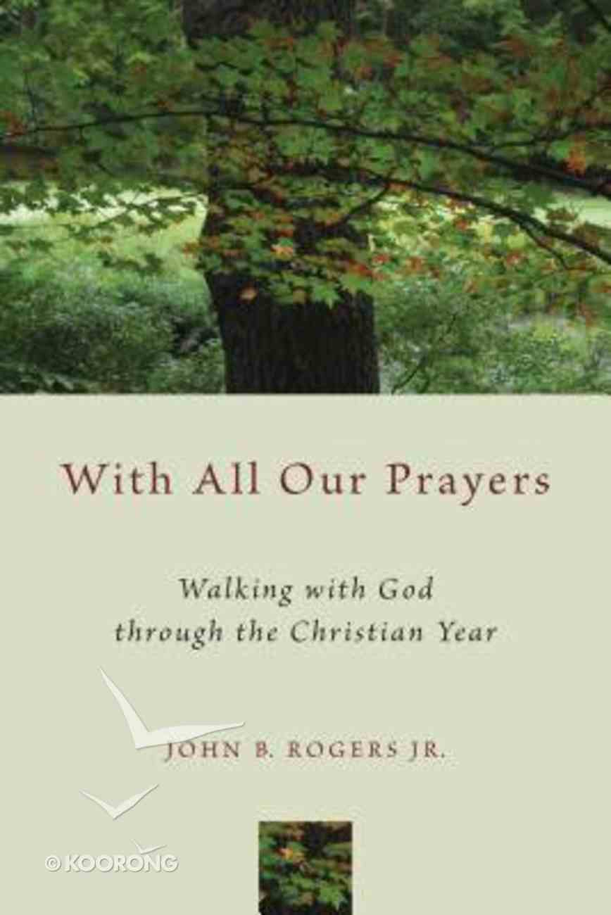 With All Our Prayers: A Congregation At Worship Paperback
