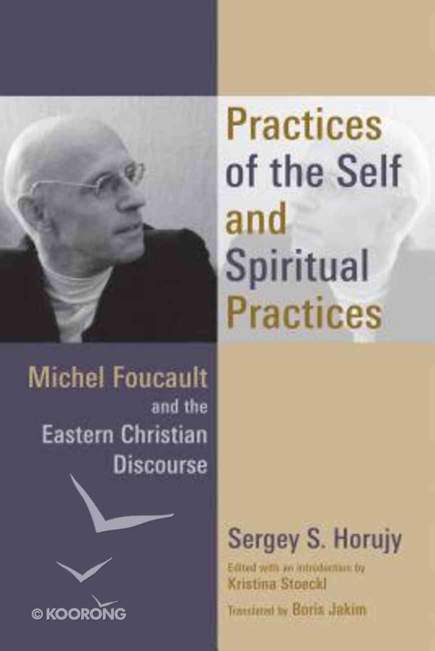 Practices of the Self and Spiritual Practices Paperback