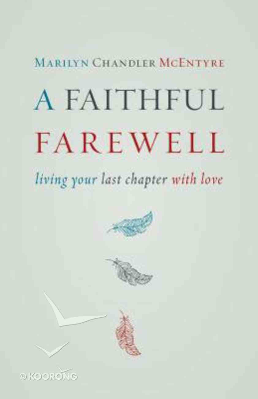 A Faithful Farewell Paperback