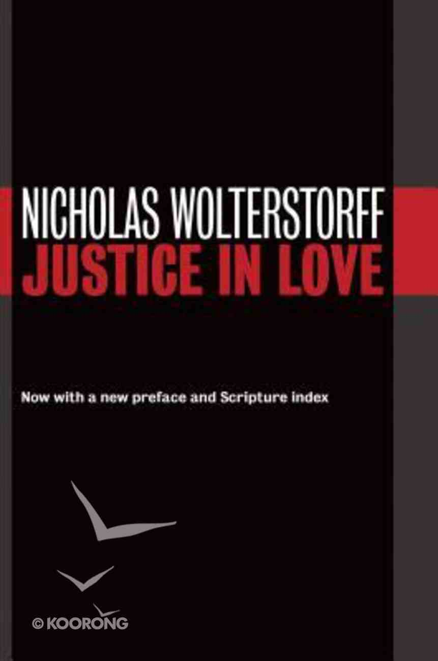 Justice in Love (Emory University Studies In Law And Religion Series) Paperback