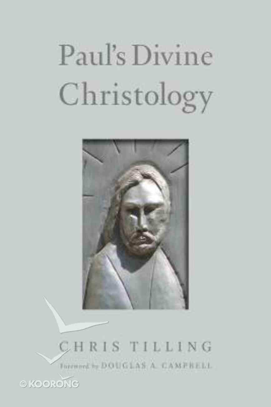 Paul's Divine Christology Paperback