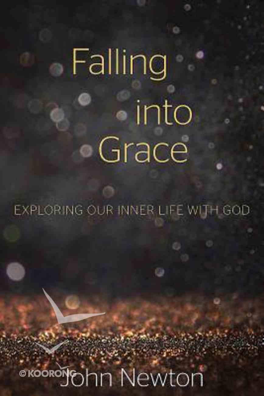 Falling Into Grace Paperback
