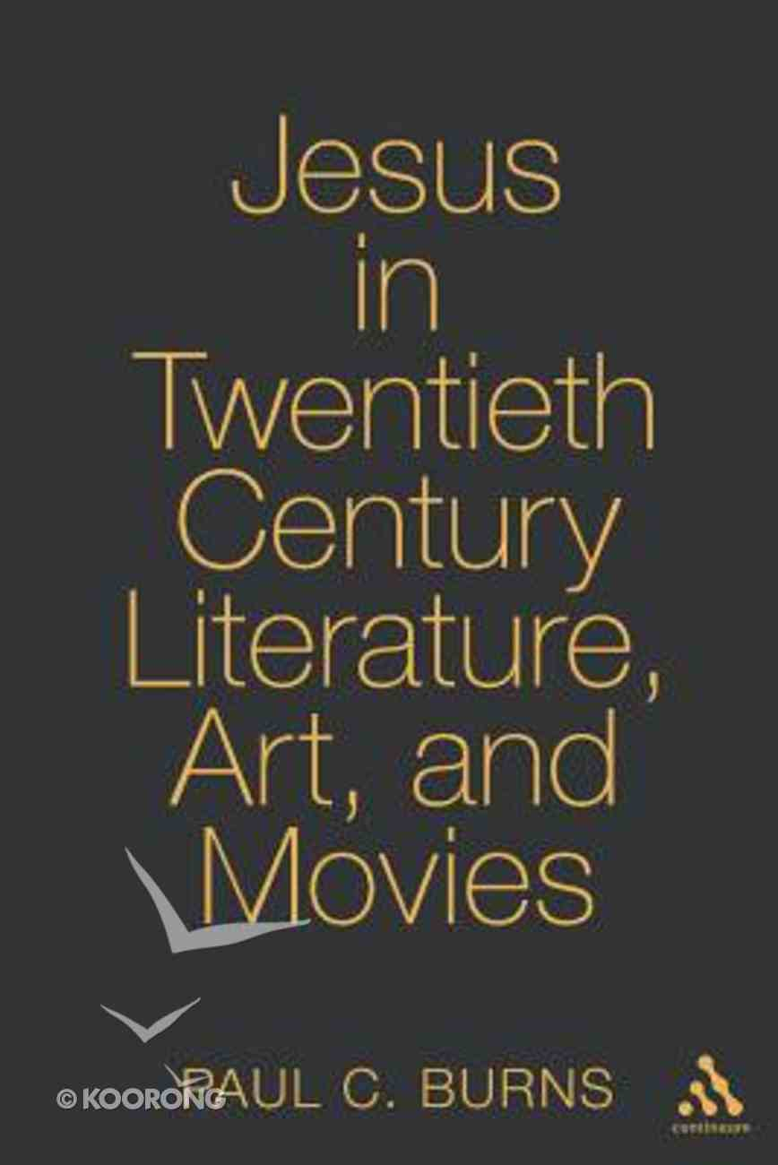 Jesus in Twentieth Century Art and Movies Paperback