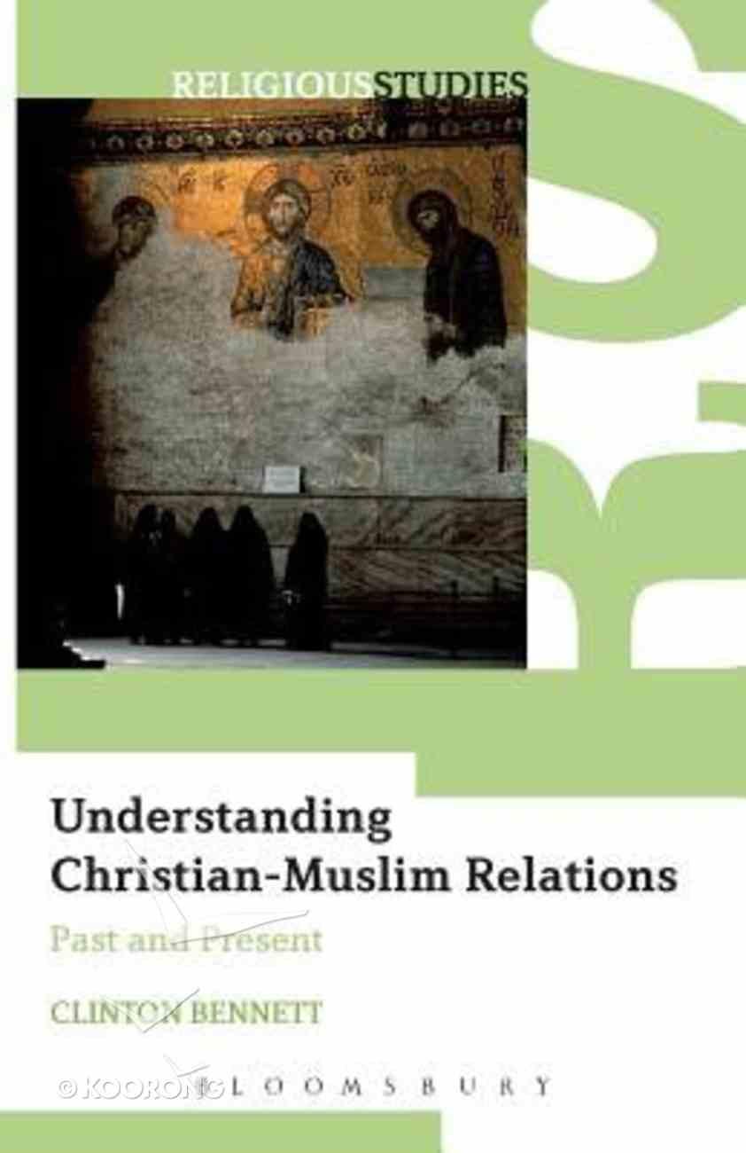 Understanding Christian-Muslim Relations Paperback