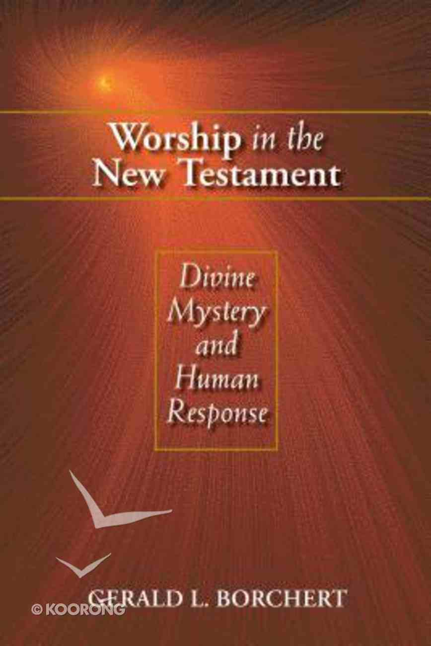 Worship in the New Testament Paperback
