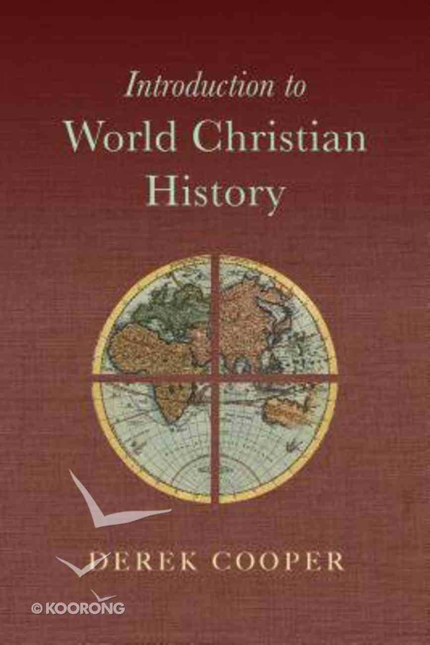 Introduction to World Christian History Paperback