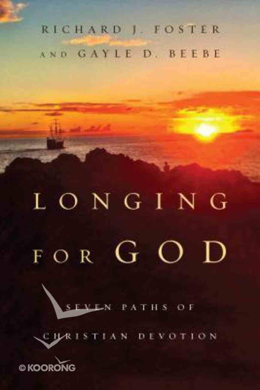 Longing For God Paperback