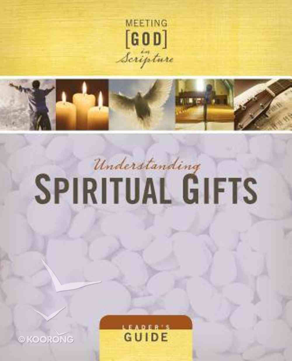 Understanding Spiritual Gifts (Leaders Guide) Paperback