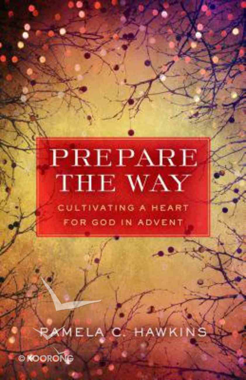 Prepare the Way Paperback