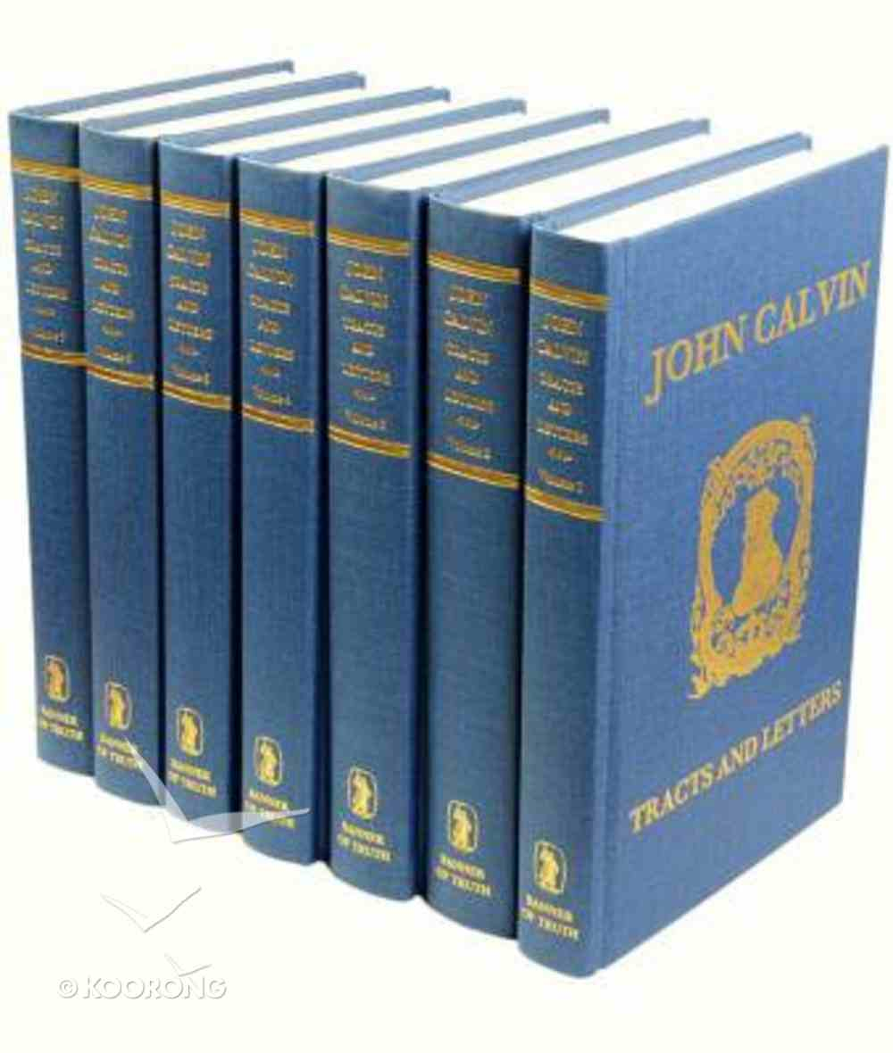 John Calvin Tracts and Letters Hardback