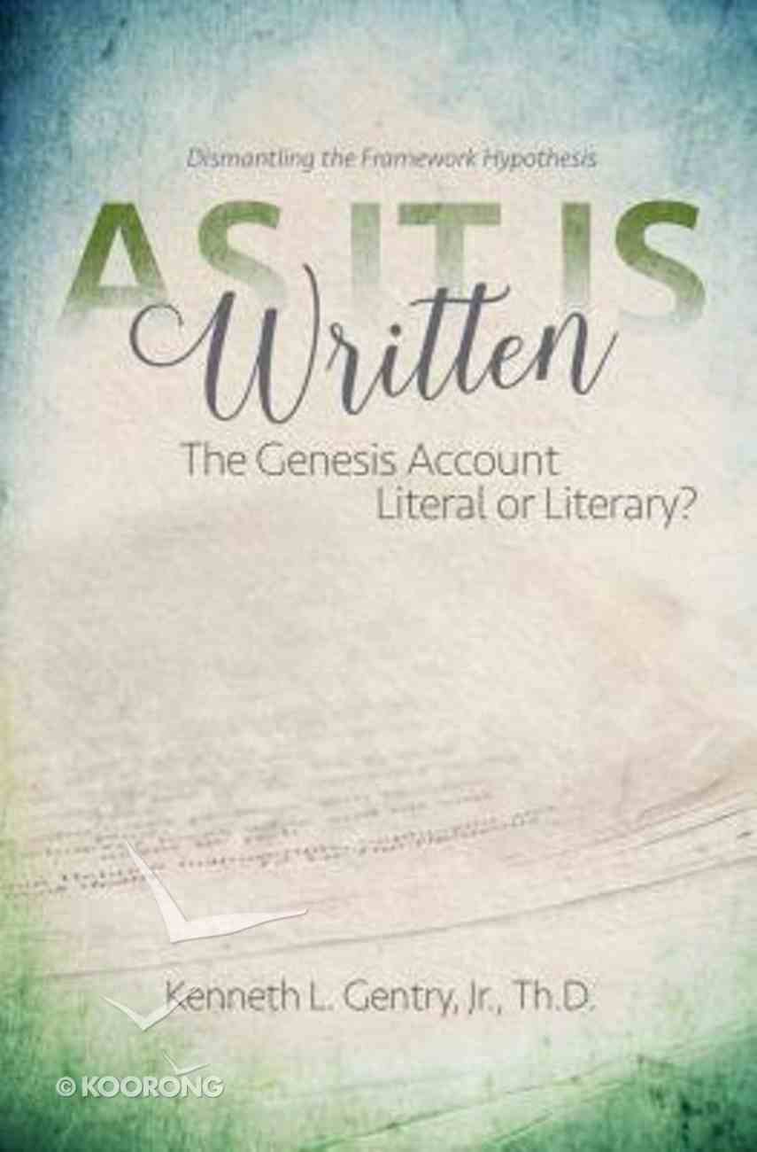 As It is Written: Genesis Account Literal Or Literary, The? Paperback