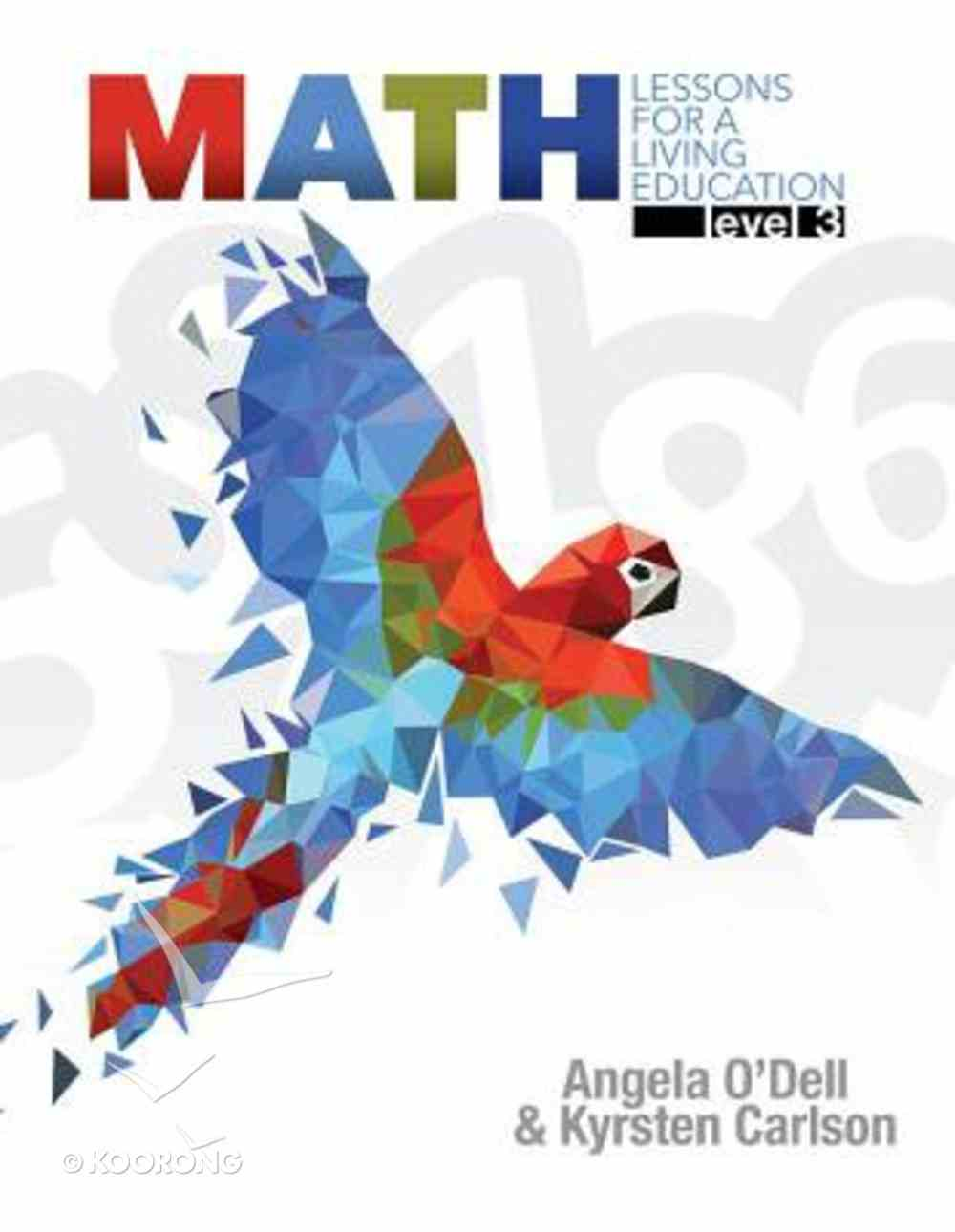 Math Level 3 (#3 in Lessons For A Living Education Series) Paperback