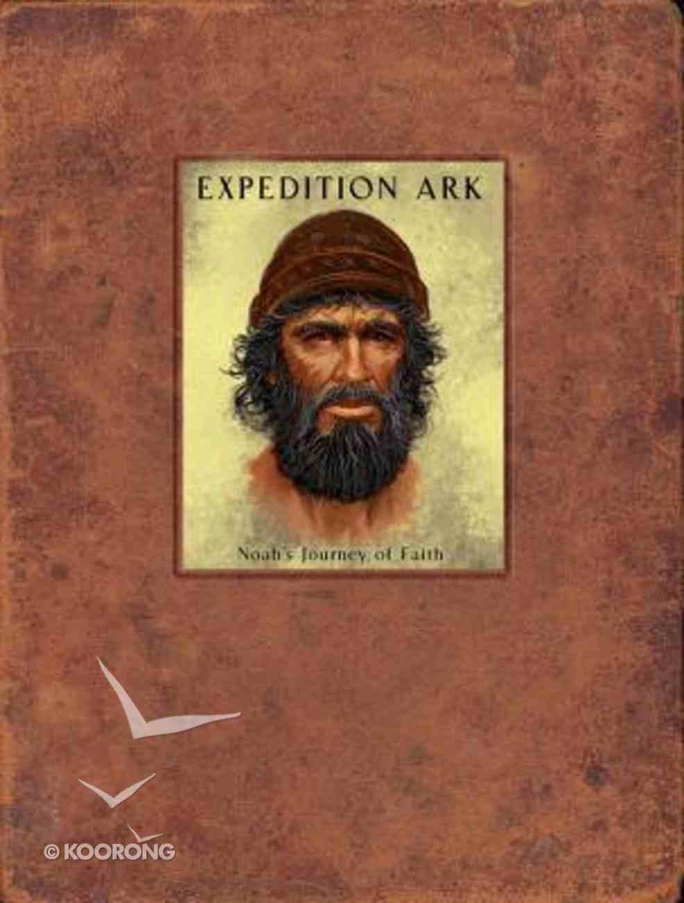 Expedition Ark: Noah's Journey of Faith Journal Hardback